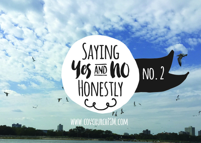 Saying Yes & No Honestly: No. 2