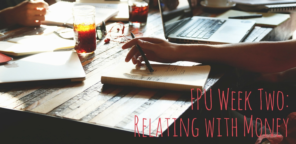 FPU: Relating with Money