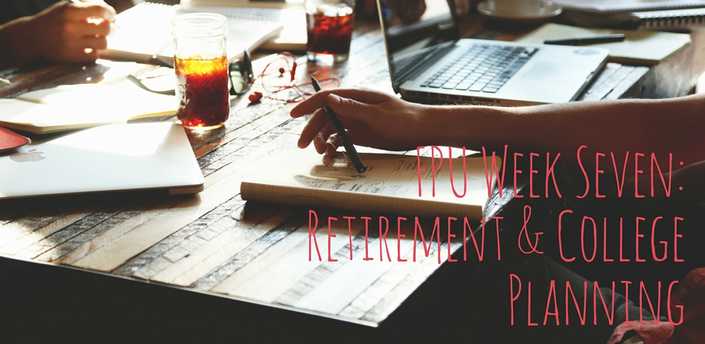 FPU: Retirement and College Planning