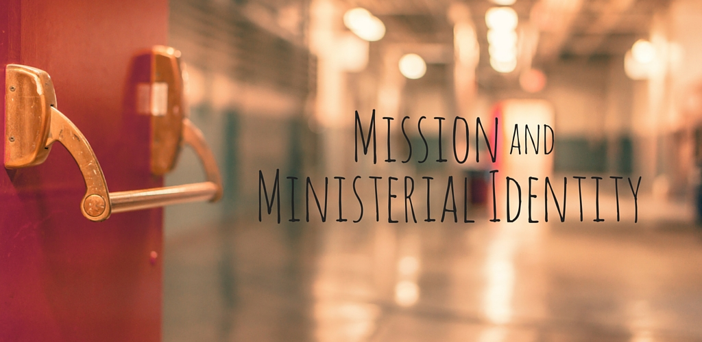 Mission and Ministerial Identity