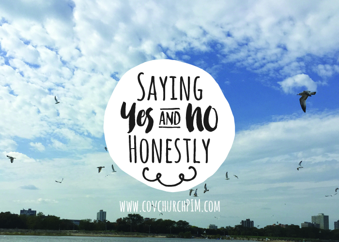 Saying Yes & No Honestly